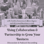 Using Collaboration and Partnership to Grow Your Business